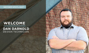 Design Technician Dan Darnold brings six years of experience to the Snyder & Associates Iowa City office with a passion for site development.