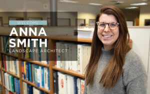 Landscape Architect Anna Smith brings looks forward to working on large scale civil engineering projects as part of the Ankeny Land Development team.