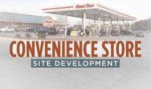 Convenience Store Site Development graphic