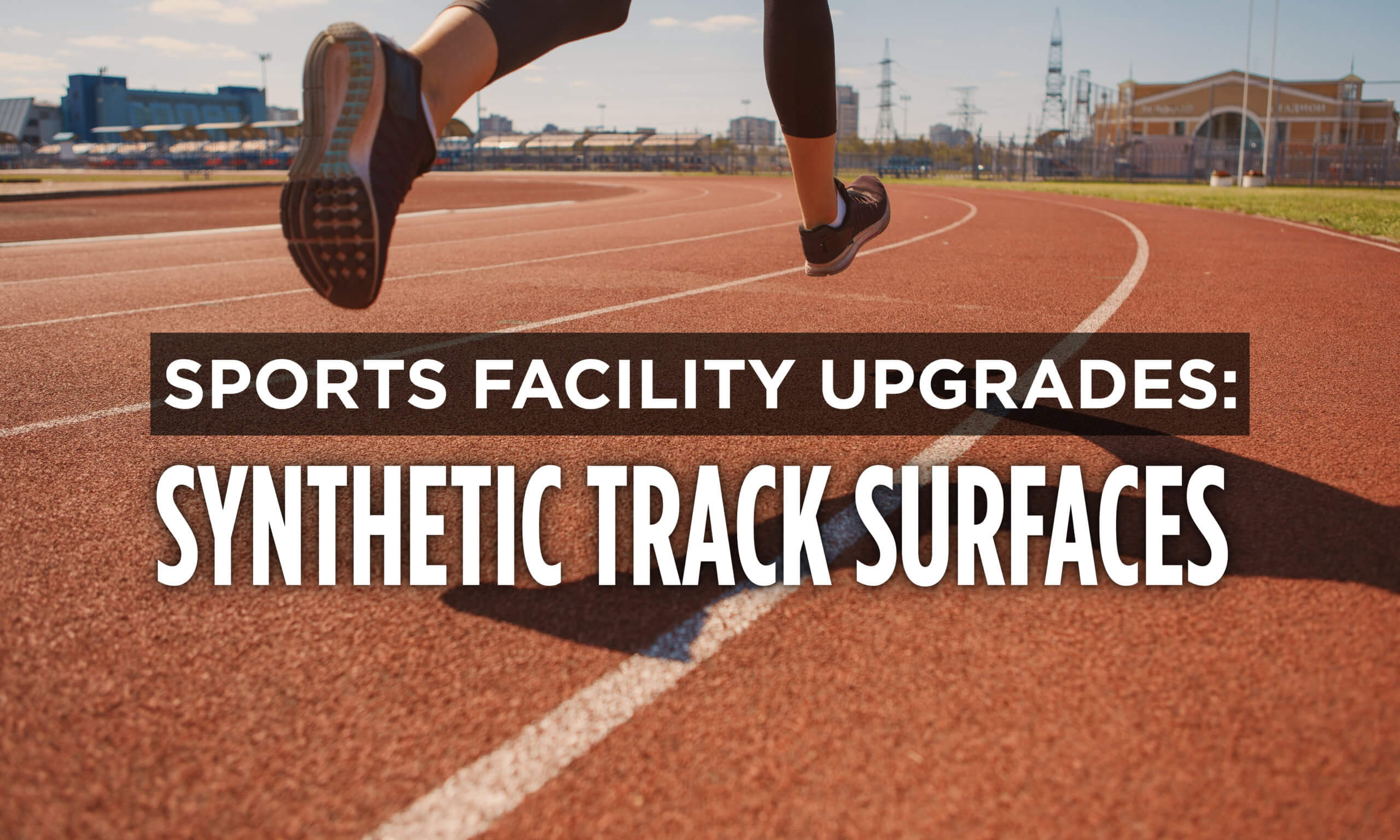 Safety, Speed & Comfort Drive Modern Track Surface Upgrades